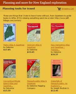 planning tools from Gazetteers to GPS's and everything you might need for a fall foliage trip